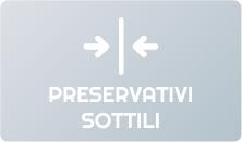 Preservativi Sottili